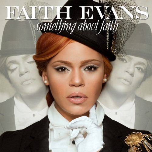 Faith Evans - Something About Faith (2010)