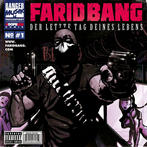 Cover: Farid Bang - Der Letzte Tag deines Lebens (Amazon Edition)  (2012)