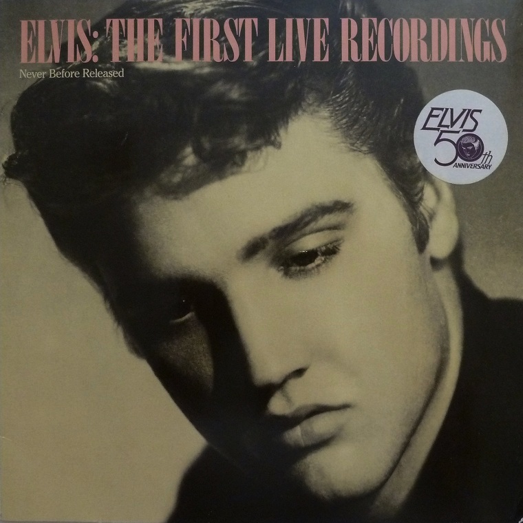 ELVIS: THE FIRST LIVE RECORDINGS Firstlivrecfrontymdbe