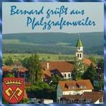 Bernhard grüßt aus Pfalzgrafenweiles