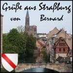 Bernhard grüßt aus Straßburg
