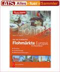 Battenberg Die 100 schönsten Flohmärkte Europas