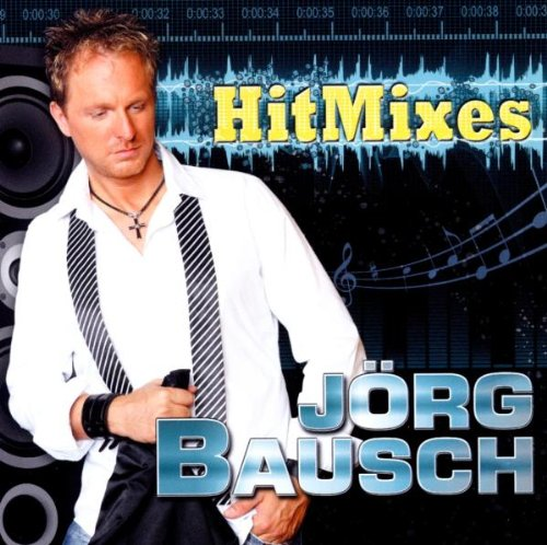 Jörg Bausch - Hitmixes (2010)