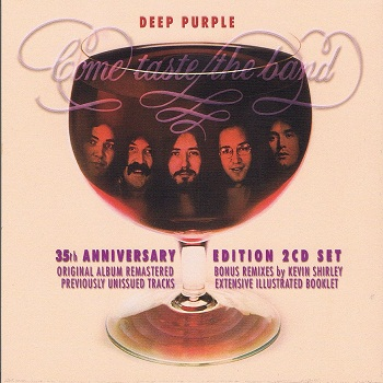 Deep Purple - Come Taste The Band.35th Anniversary Edition (2CD Set) (2010)