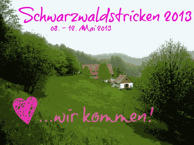 4. Schwarzwaldstricken  08.-12. Mai 2013