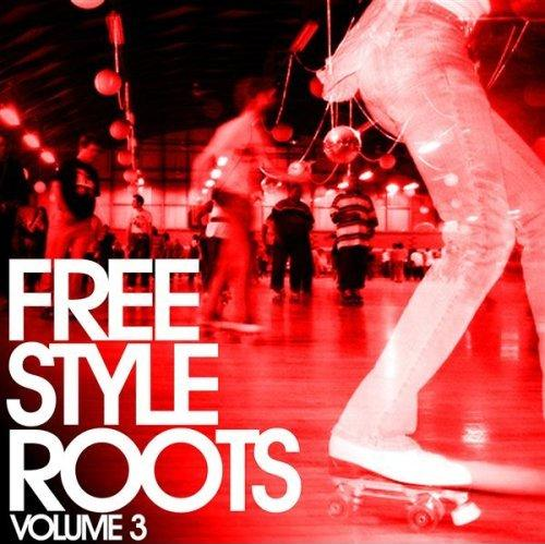 Freestyle Roots Vol.3