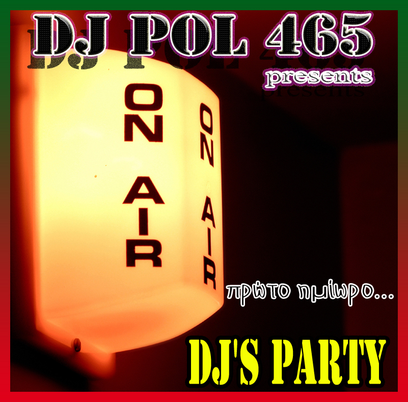DJ POL465 - DJ's Party (Greek)