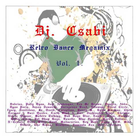 Dj. Csabi - Retro Dance Megamix Vol. 1