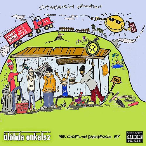 Cover: Blöhde OnkelsZ - Wir Kinder vom Bahnhofsklo (2011)