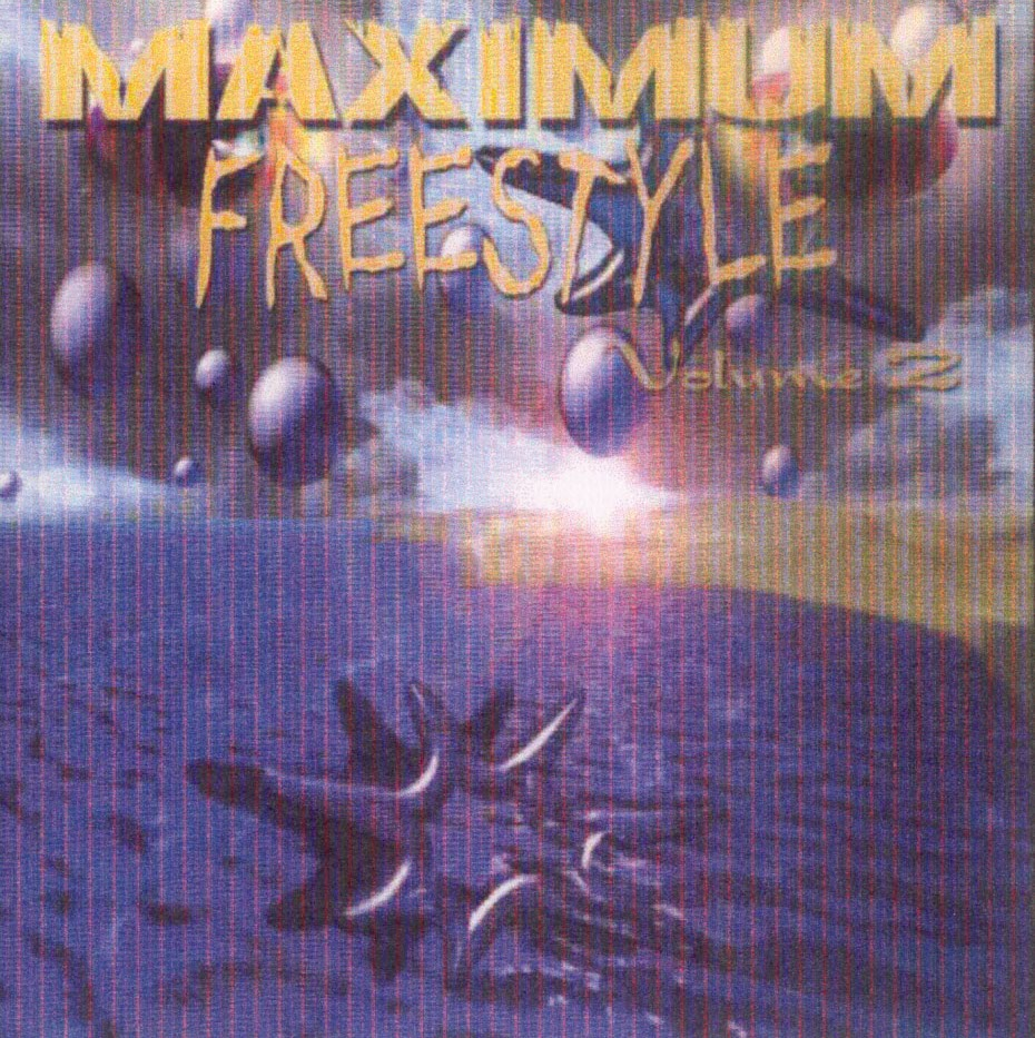 Maximum Freestyle Vol. 2