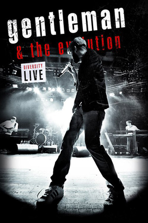 Cover: Gentleman.And.The.Evolution.Diversity.Live.2011.2DISC.NTSC.DVD9.MDVDR-YSPDVD