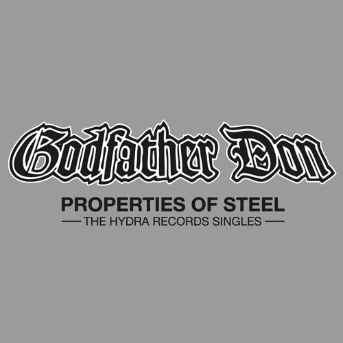 Cover: Godfather Don - Properties Of Steel-2010-FTD