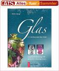 Glas - 17. Jahrhundert bis 1940 Katalog