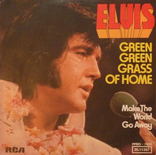 Green Green Grass Of Home / Make The World Go Away Greenrckseite4qu62