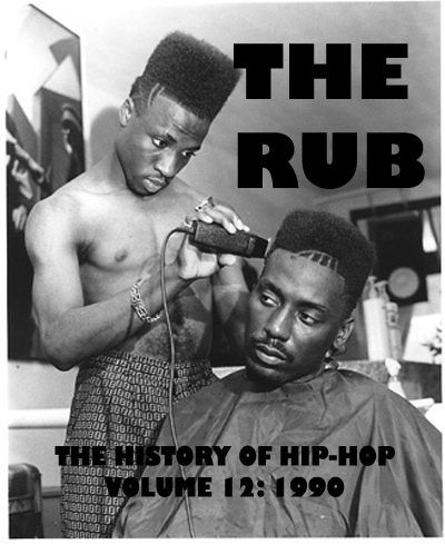 History of Hip-Hop Vol.12 1990 (Mixed by Cosmo Baker)