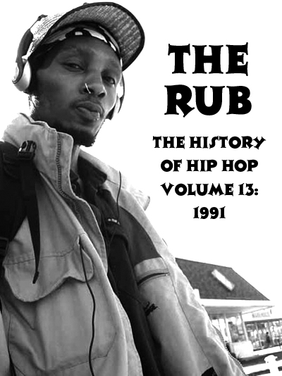 History of Hip-Hop Vol.13 1991 (Mixed by DJ Eleven)