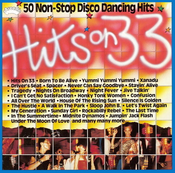 Hits On 33 - 50 Non-Stop Disco Dancing Hits (1981)