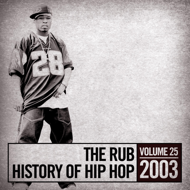 Hip-Hop History 2003 Mix