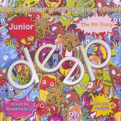 Deep Junior the 8th Story Bootleg (2010)