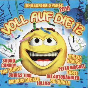 Voll Auf Die 12 - Die Karnevalsparty 2010