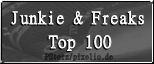 Junkie & Freaks Top 100
