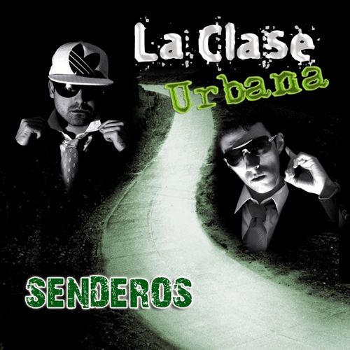 Cover: La Clase Urbana - Senderos-CD-SP-2010-LiViTY