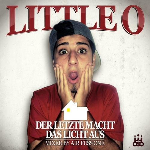 Cover: Little O – Der Letzte macht das Licht aus (2011)