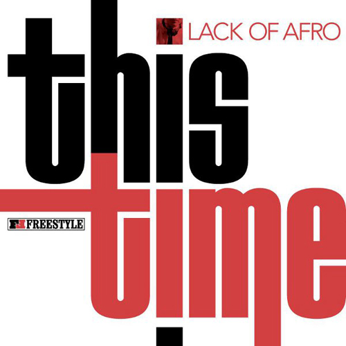 Cover: Lack Of Afro - This Time-WEB-2011-FRAY