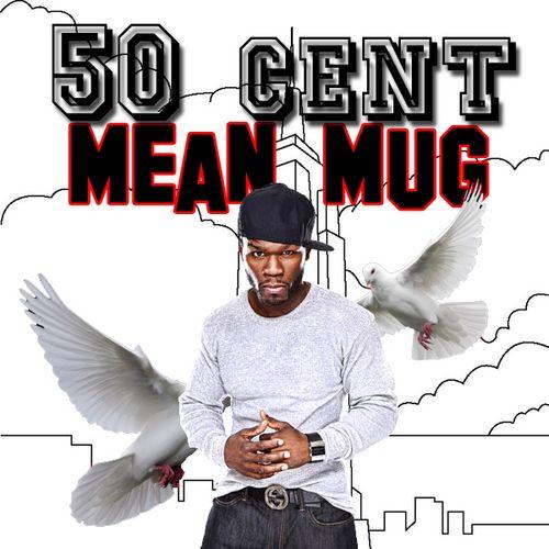 50 Cent - Mean Mug (2010)