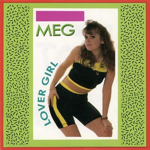 MEG - Lover Girl  1991