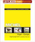 Michel Vögel Europas und Zoos 2. Ausgabe 2011 Paket mit Basisausgabe