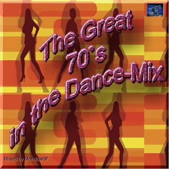 Mondowolf's - The Great 70's Dancemix