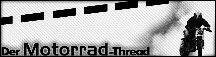 Motorradthread - mods.de - Forum