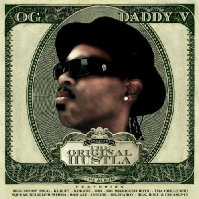 OG Daddy V-The Original Hustla-2011