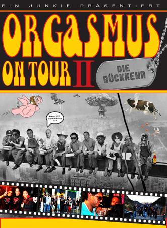 Cover: Ein.Junkie.Praesentiert.Orgasmus.On.Tour.II.Die.Rueckkehr.2011.GERMAN.COMPLETE.PAL.MDVDR-NOiR