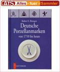 Battenberg Deutsche Porzellanmarken 1710 bis heute