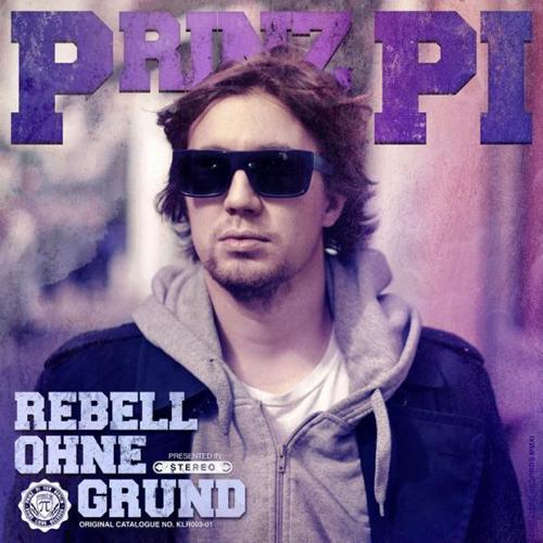 Cover: Prinz Pi - Rebell ohne Grund (2011)