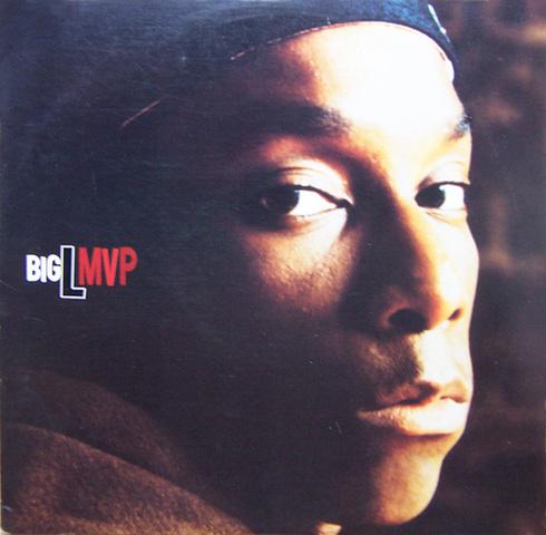 Big L – MVP (VLS) (1995) (320 kbps)
