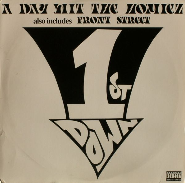 1st Down – A Day With The Homiez Bw Front Street VLS (1996)