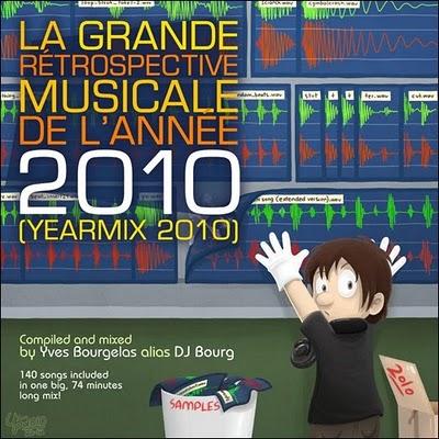 DJ Bourg - La Grande Rйtrospective Musicale de l'Annйe MMX