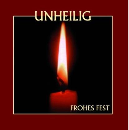 Unheilig - Frohes Fest (Das Weihnachtsalbum)