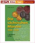 Battenberg Die sächsischen Münzen 1500 - 1547 / 2010