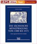Fachbuch - Die sächsische Münzprägung von 1500 - 1571