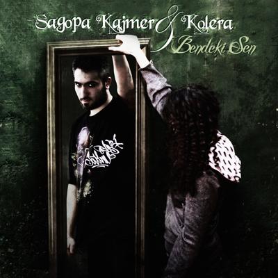 Sagopa Kajmer & Kolera - Bendeki Sen 2010