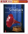 Faszination Schellack: Grammophone, Schellackplatten