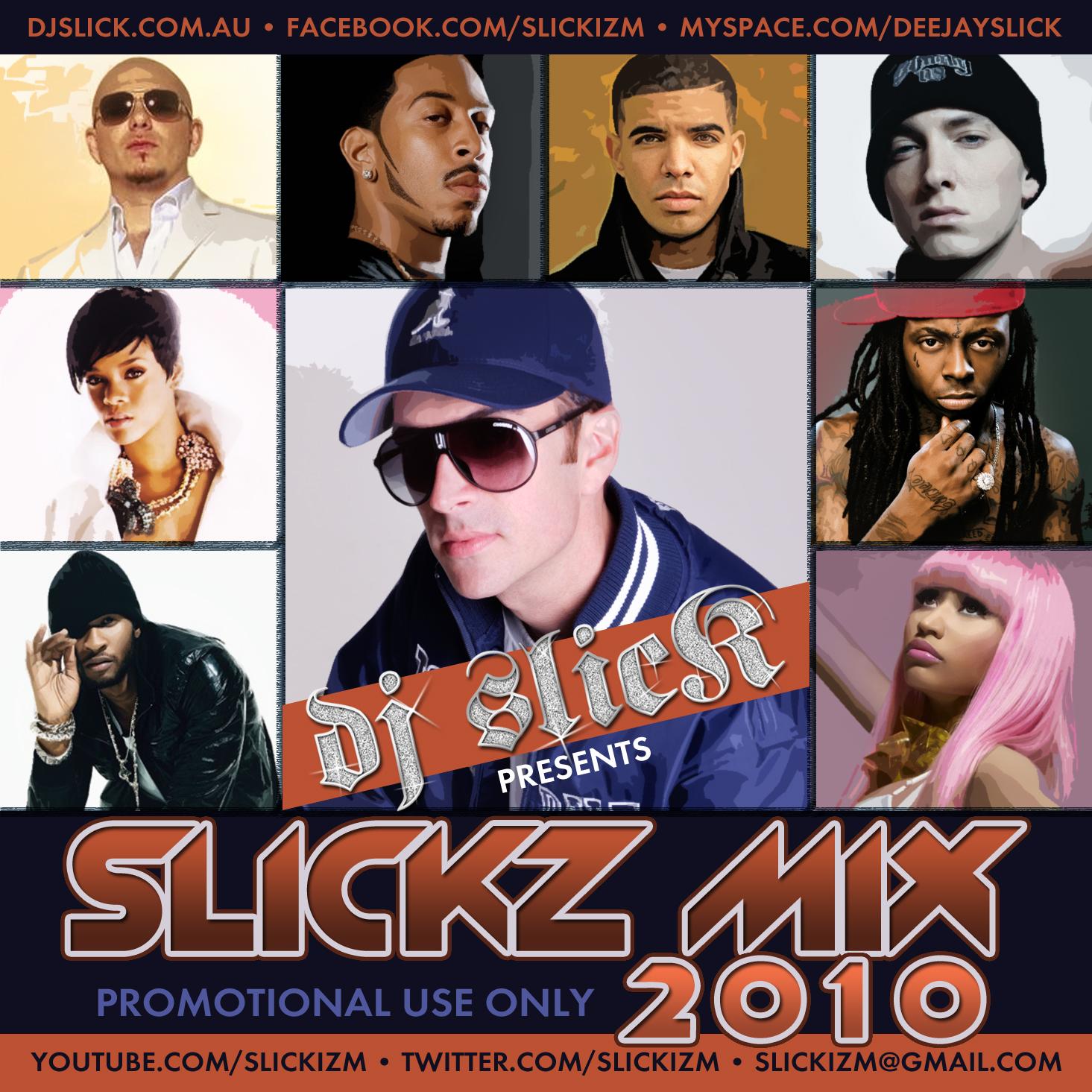 Dj Slick present Slick Mx 2010