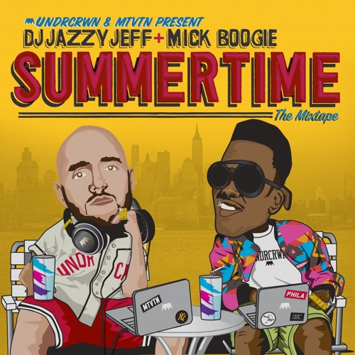 Dj Jazzy and Mick Boogie-SummertimeThe Mixtape