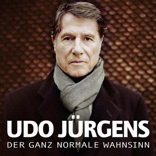 Normale wahnsinn 2011 udo juergens der ganz normale wahnsinn 2011