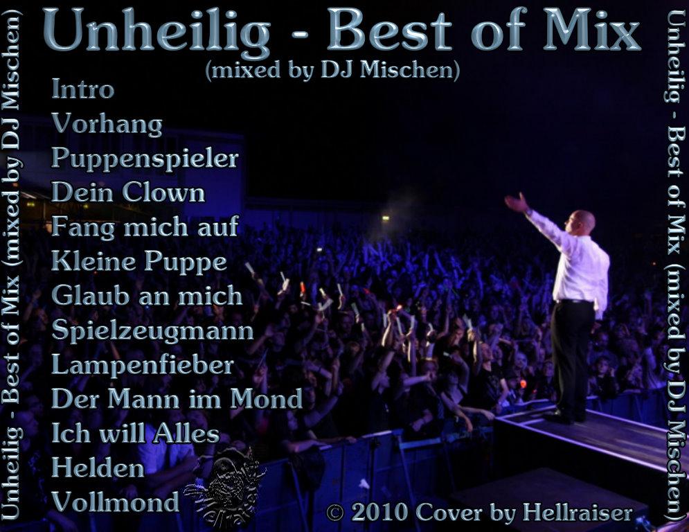Unheilig - Best of Mix (mixed by DJ Mischen)