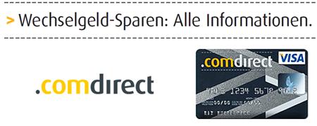comdirect: Wechselgeld sparen bei Nutzung der VISA-Karte zum Einkaufen - Wechselgeld wird nach 3 Monaten verdoppelt!